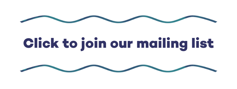 """Button: """"Join our mailing list"""" written in bold strong purple letters. Two thin, wavy, watercolour lines in purple and teal-coloured frame the writing - one above and one below."""